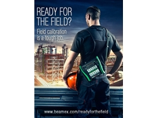 Beamex's 'Ready for the field?' campaign focuses on how the right gear can reduce the challenges involved in field calibration
