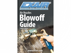 New EXAIR Blowoff Guide offers selection, savings, and safety