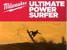 'Ultimate Power Surfers' is a digital series that will bring together professional tool users who are passionate about surfing
