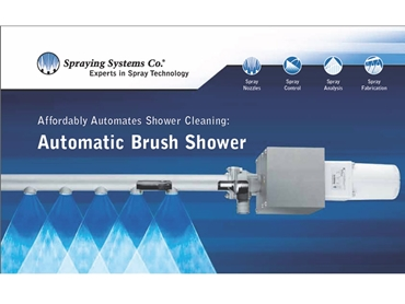 Reliable automatic brush showers from Spraying Systems Co.