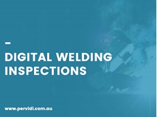 Digital welding inspections