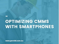 Optimising asset maintenance using smartphones with CMMS