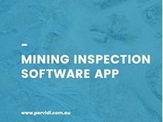 Pervidi inspection software for mine safety