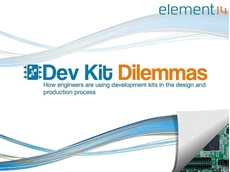 The element14 Dev Kit Dilemmas report reveals that development kits have become instrumental in taking electronic designs through to end products